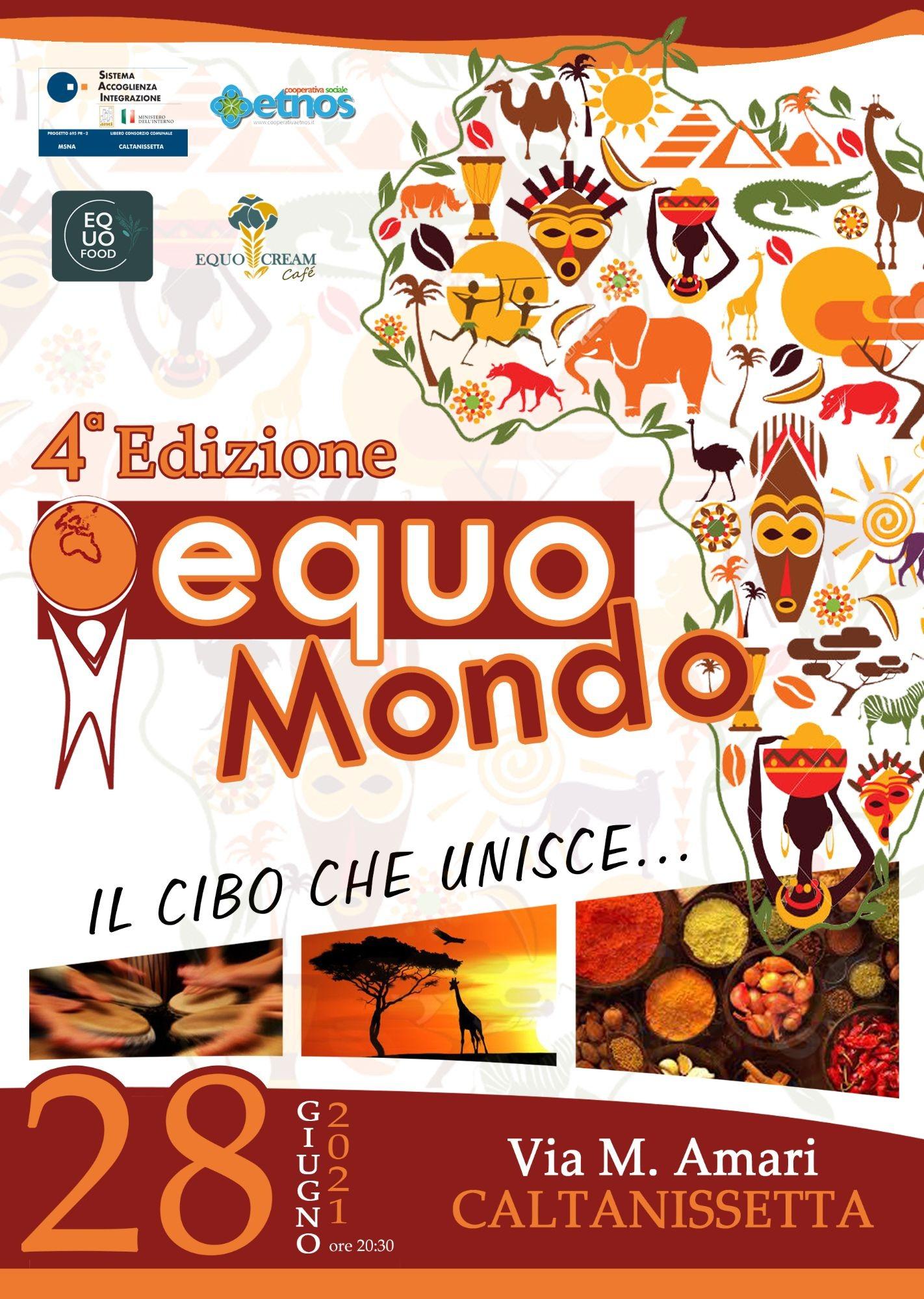 """IV Edizione """"EquoMondo – Il cibo che unisce"""""""